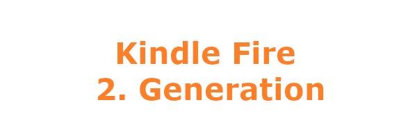Kindle Fire 2. Gen