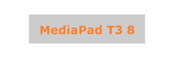 MediaPad T3 8