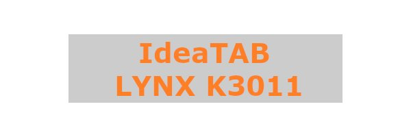 IdeaTab LYNX K3011