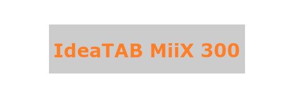IdeaTab Miix 300